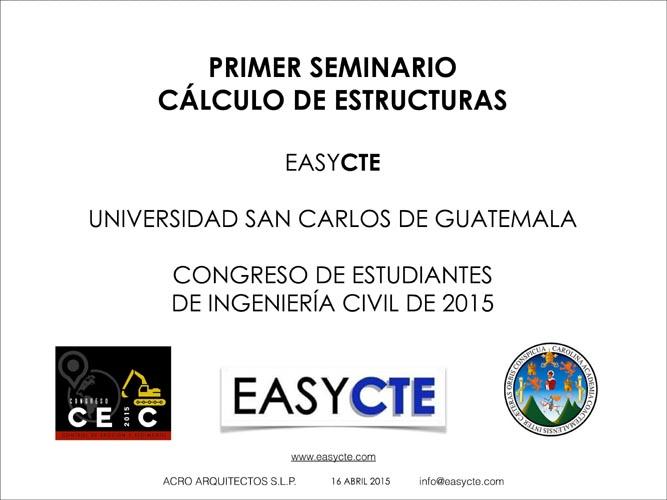 SEMINARIO EASYCTE UNIVERSIDAD SAN CARLOS DE GUATEMALA